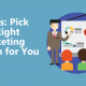 7 Tips on Choosing the Right Marketing Agency For You