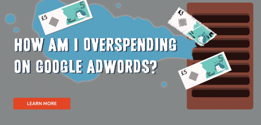 How Am I Overspending On Google AdWords?