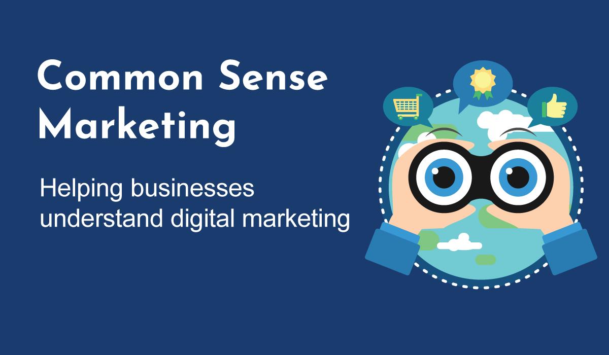 Common Sense Marketing